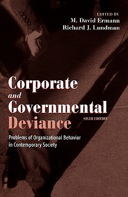 Corporate and Governmental Deviance By Ermann, M. David (EDT)/ Lundman, Richard J. (EDT)