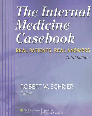 The Internal Medicine Casebook By Schrier, Robert W. (EDT)